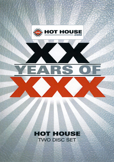XX Years Of XXX - Hot House (2014)