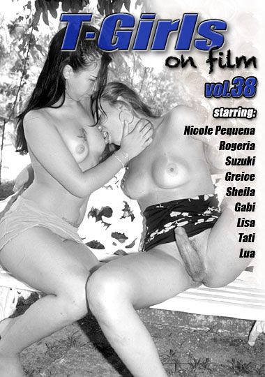 T-Girls On Film 38 (2010)