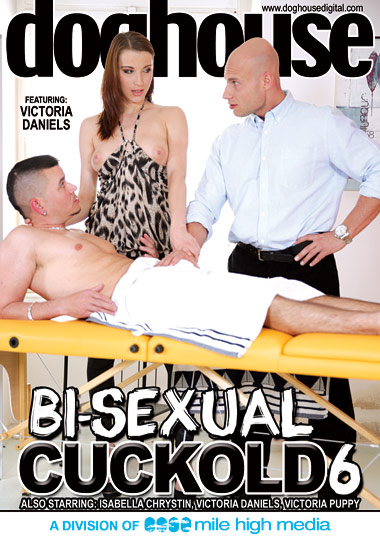 Bi-Sexual Cuckold 6 (2014)