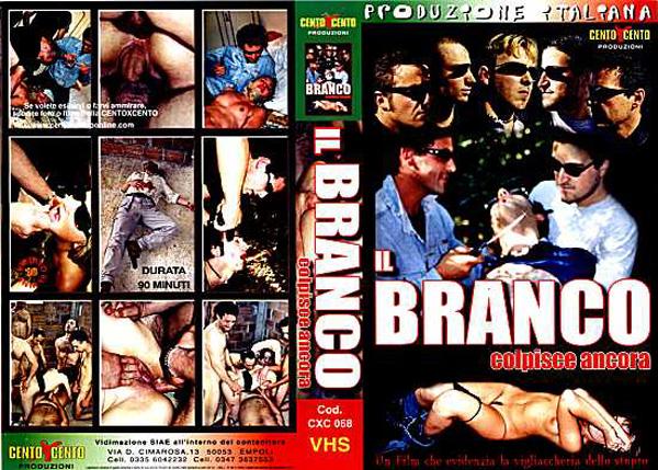 IL Branco Colpisce Ancora (2003)